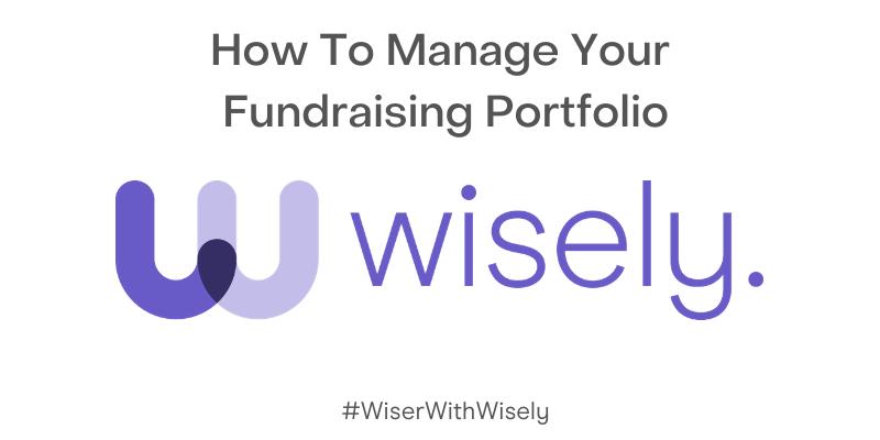 Manage your Fundraising Portfolio Wisely